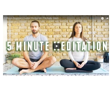 5 Minute Beginners Guided Meditation | The Body Coach  _The Body Coach TV