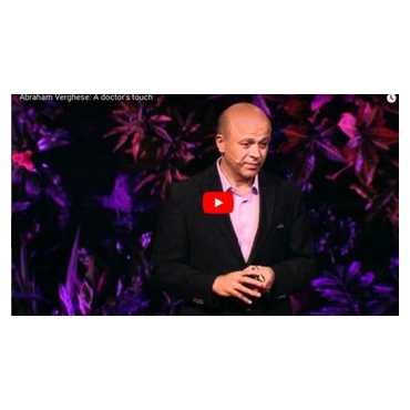A doctor's touch - Abraham Verghese