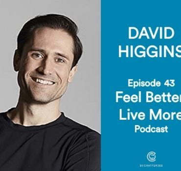David Higgins, celebrity Personal Trainer - Creating long term healthy habits