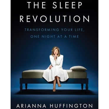 Arianna Huffington - The Sleep Revolution