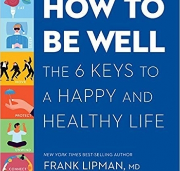 How to be Well - Frank M D Lipman
