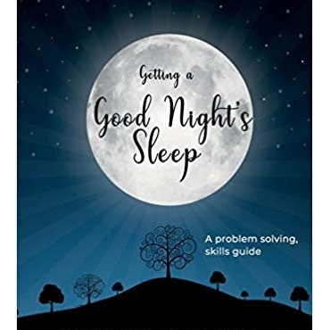 Getting a good night's sleep: A problem-solving skills guide
