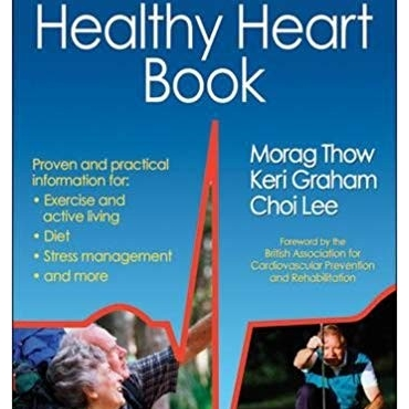 The Healthy Heart Book - Morag Thow