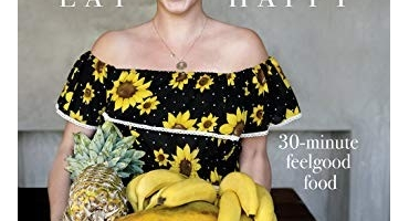 Eat Happy: 30-minute Feelgood Food - Melissa Hemsley