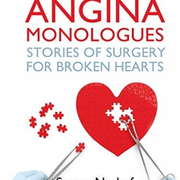 The Angina Monologues: stories of surgery for broken hearts - Samer Nashef