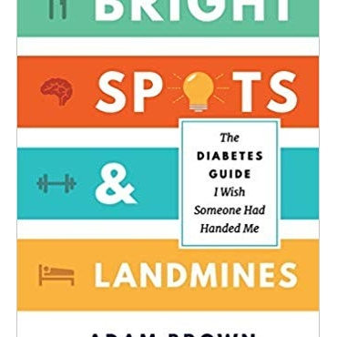 Bright Spots and Landmines - Adam Brown