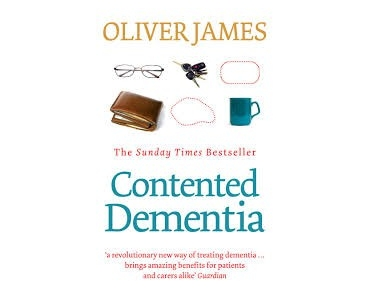 Contented Dementia - Oliver James