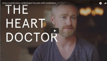 How a world-class cardiologist focuses with meditation