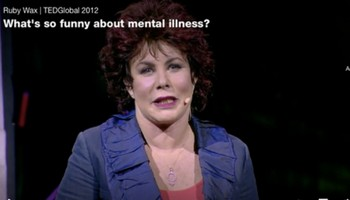 Ruby Wax - Ted talk - What's so funny about mental illness?